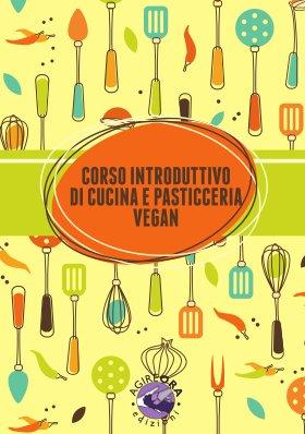 Opuscolo - Corso introduttivo di cucina e pasticceria vegan