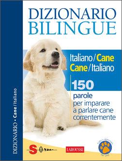 Dizionario Bilingue Italiano/Cane - Cane/Italiano