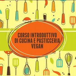 DVD - Corso introduttivo di cucina e pasticceria vegan