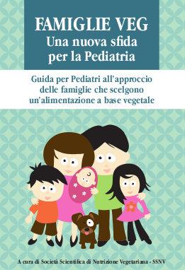 Famiglie veg - una nuova sfida per la Pediatria