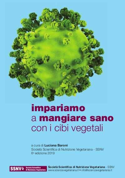 Impariamo a mangiare sano con i cibi vegetali